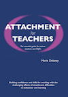 Attachment for Teachers: An Essential Handbook for Trainees and NQTs